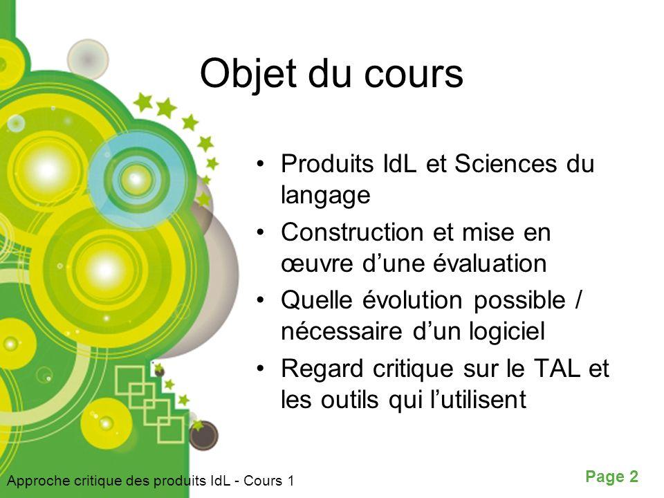 Objet du cours Produits IdL et Sciences du langage