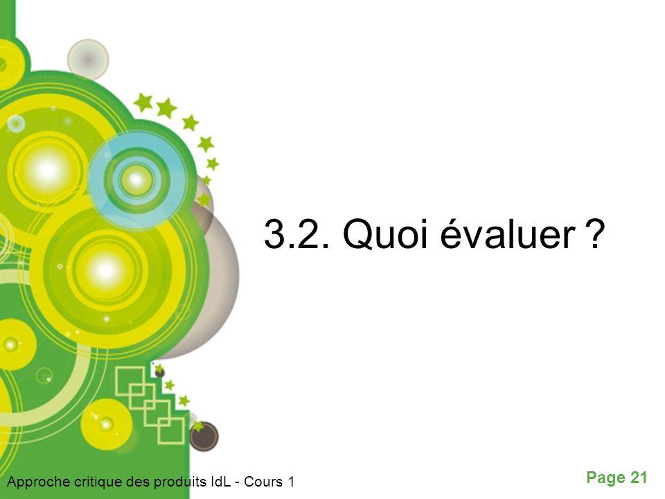 3.2. Quoi évaluer Approche critique des produits IdL - Cours 1