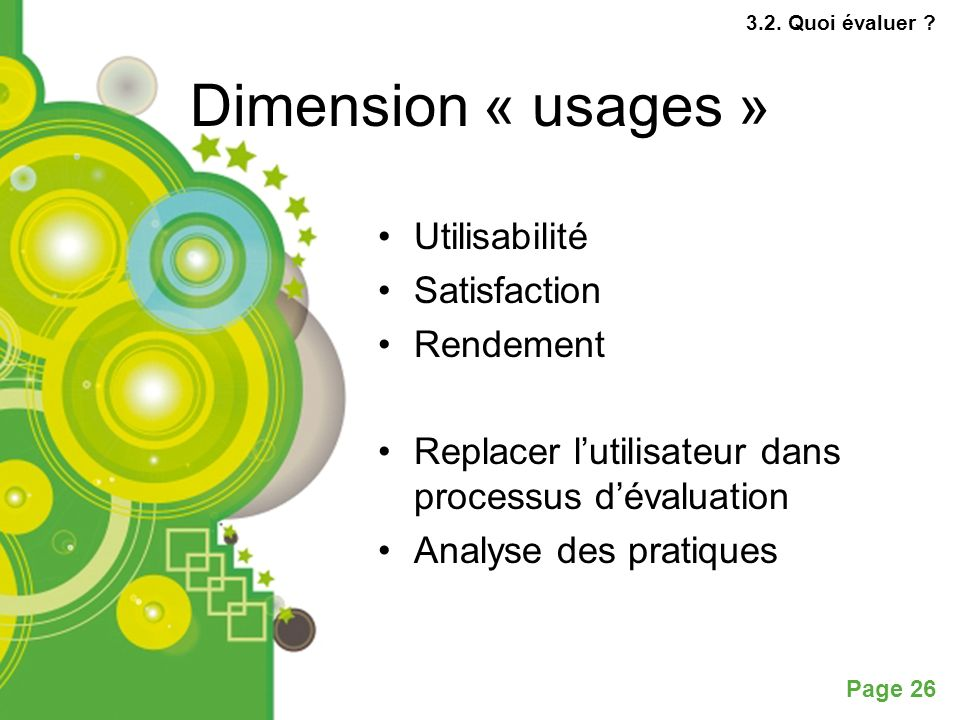 Dimension « usages » Utilisabilité Satisfaction Rendement