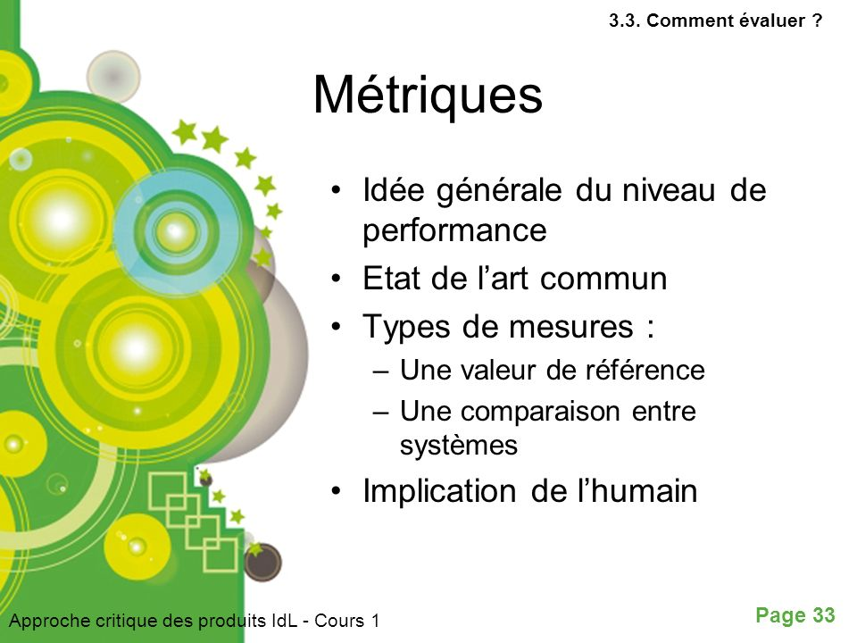 Métriques Idée générale du niveau de performance Etat de l'art commun