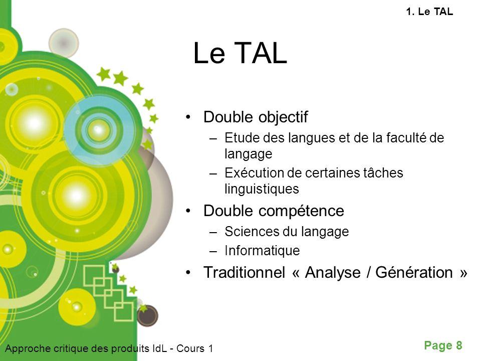 Le TAL Double objectif Double compétence