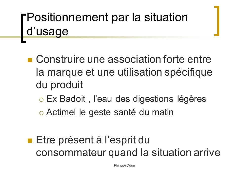 Positionnement par la situation d'usage