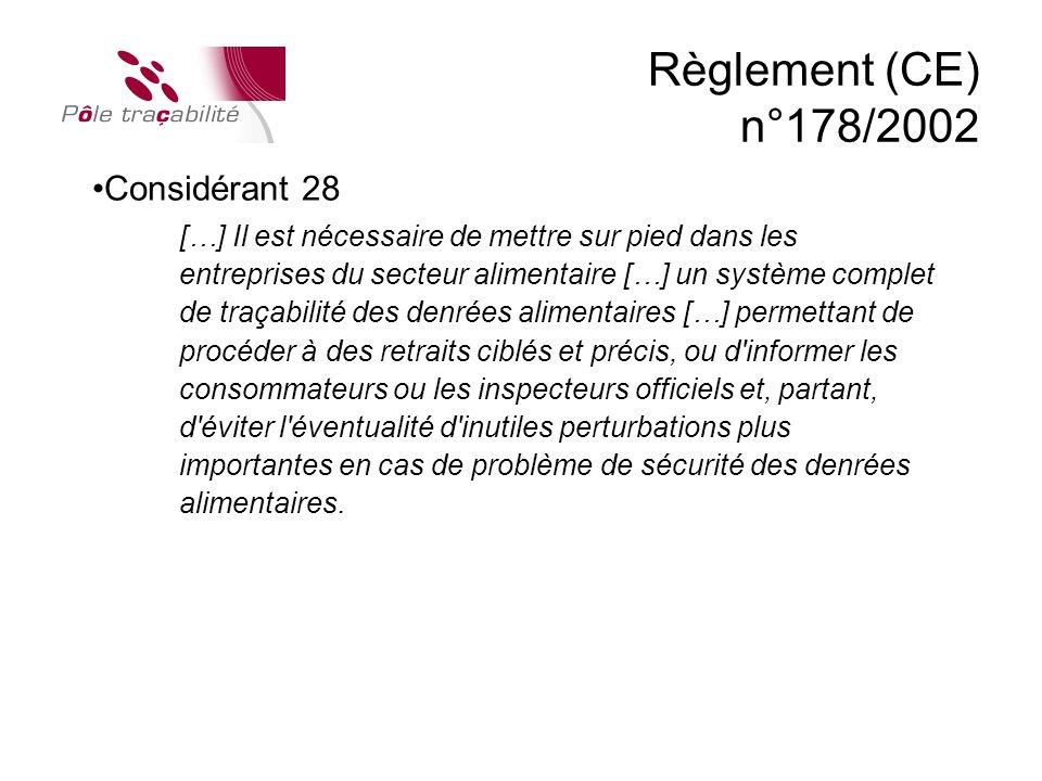 Règlement (CE) n°178/2002 Considérant 28
