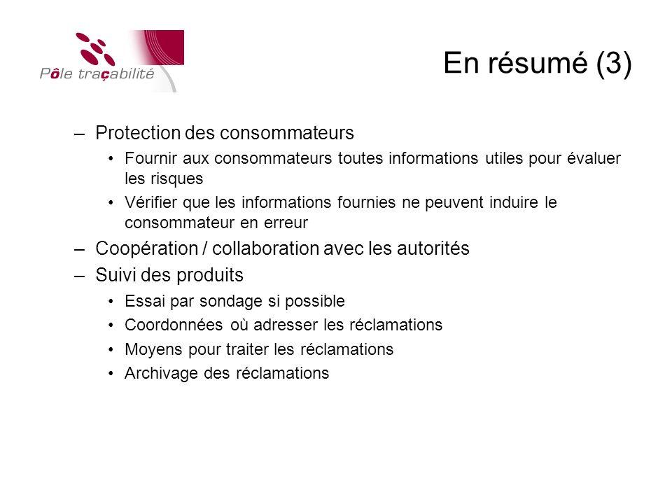 En résumé (3) Protection des consommateurs