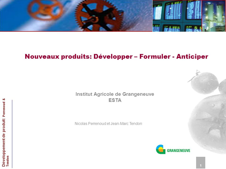 Nouveaux produits: Développer – Formuler - Anticiper