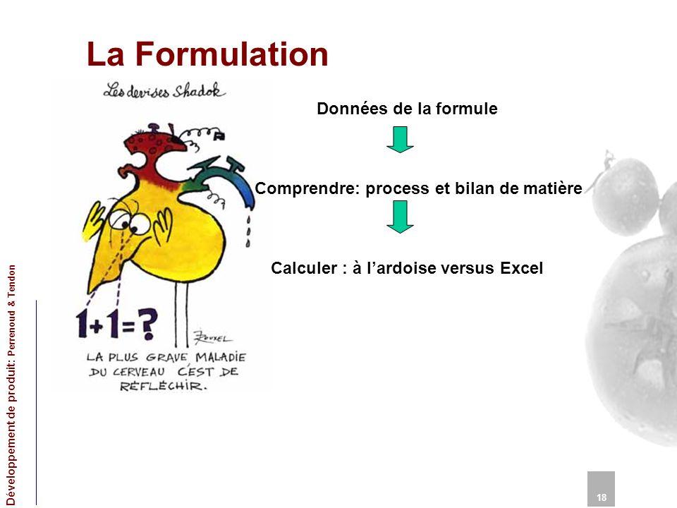 La Formulation Données de la formule