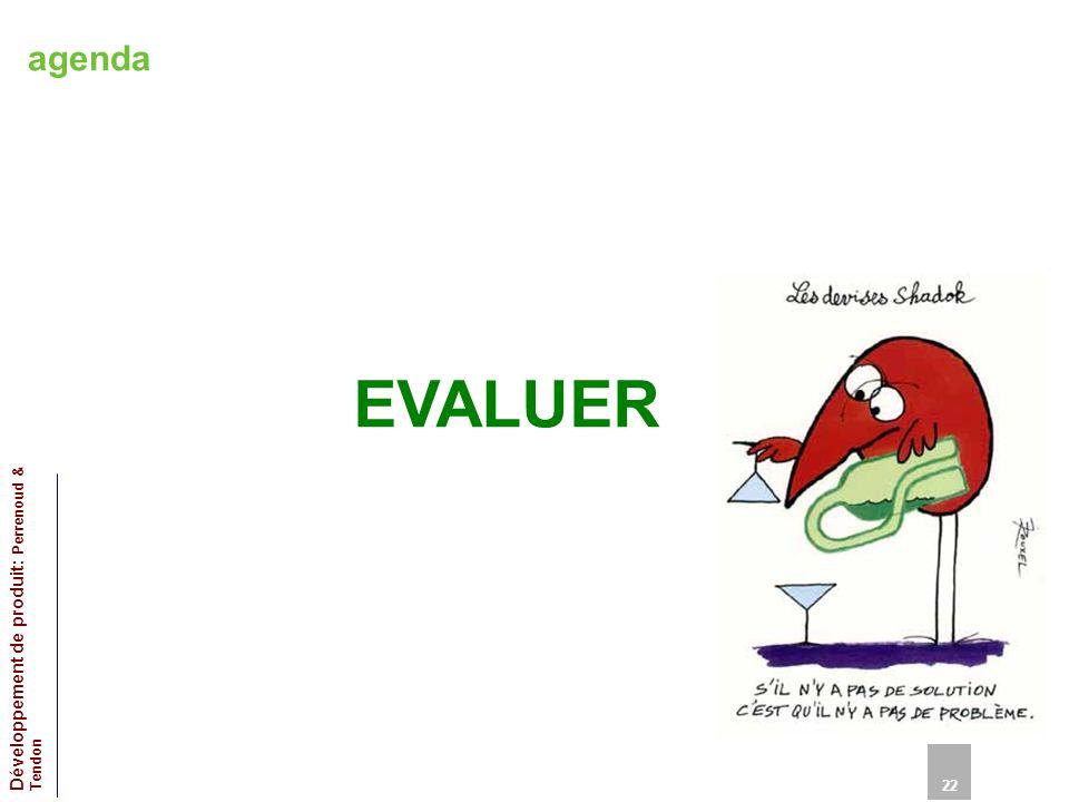 agenda EVALUER 22 Développement de produit: Perrenoud & Tendon 22