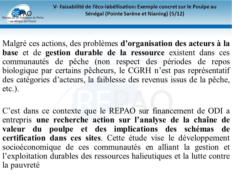 V- Faisabilité de l'éco-labéllisation: Exemple concret sur le Poulpe au Sénégal (Pointe Sarène et Nianing) (5/12)