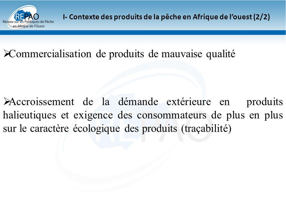 I- Contexte des produits de la pêche en Afrique de l'ouest (2/2)