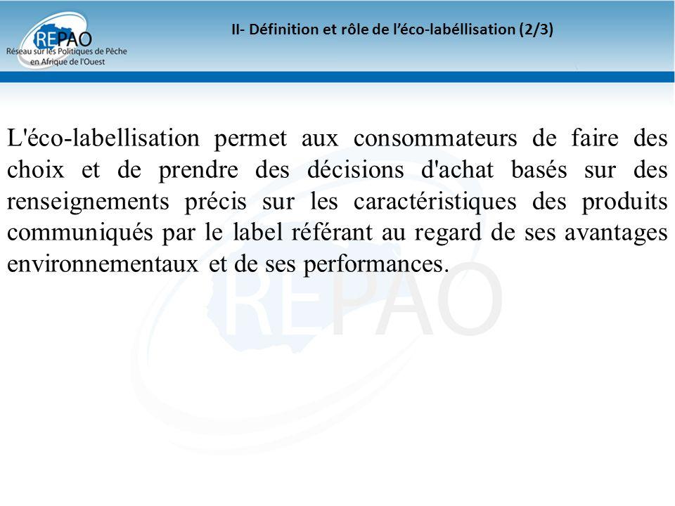 II- Définition et rôle de l'éco-labéllisation (2/3)