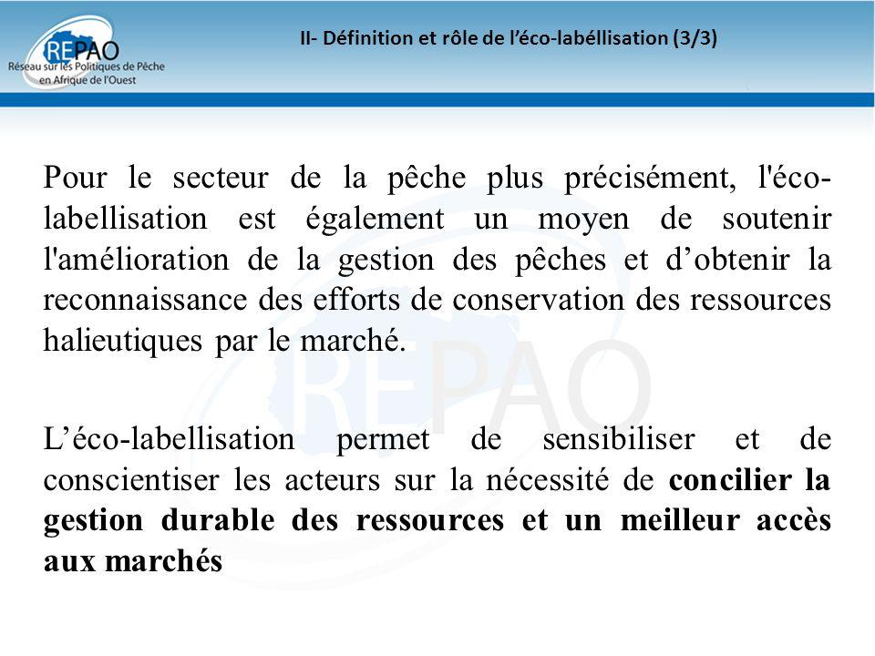 II- Définition et rôle de l'éco-labéllisation (3/3)