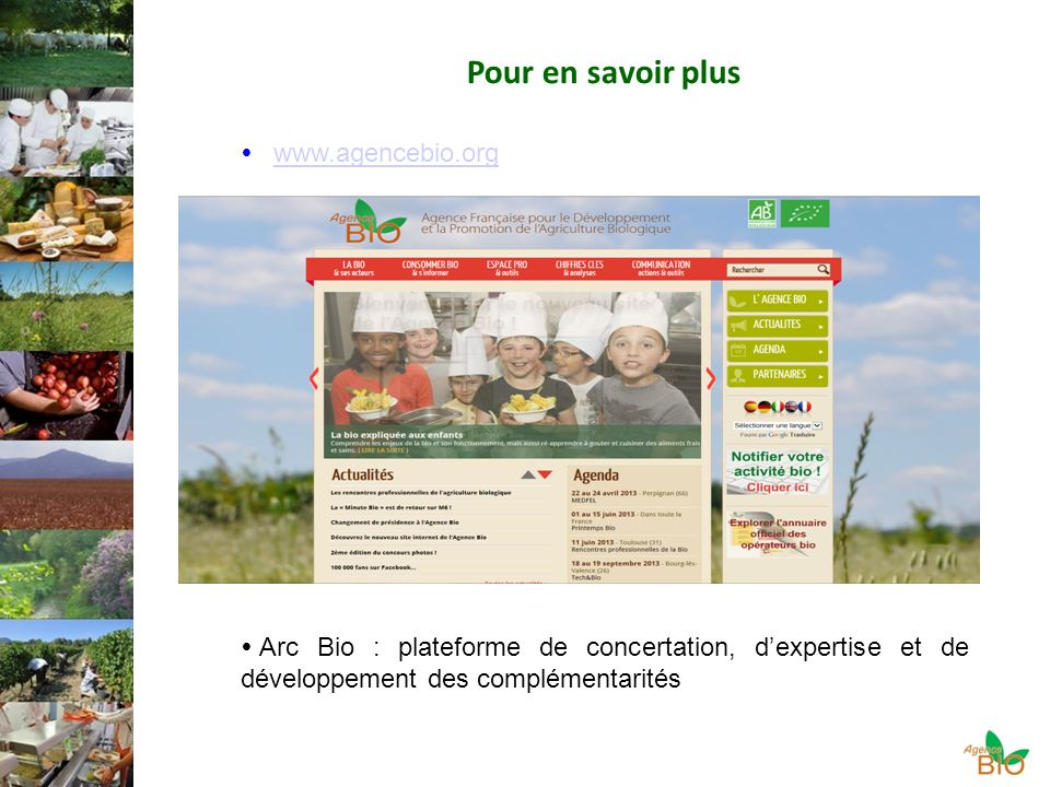 Pour en savoir plus www.agencebio.org