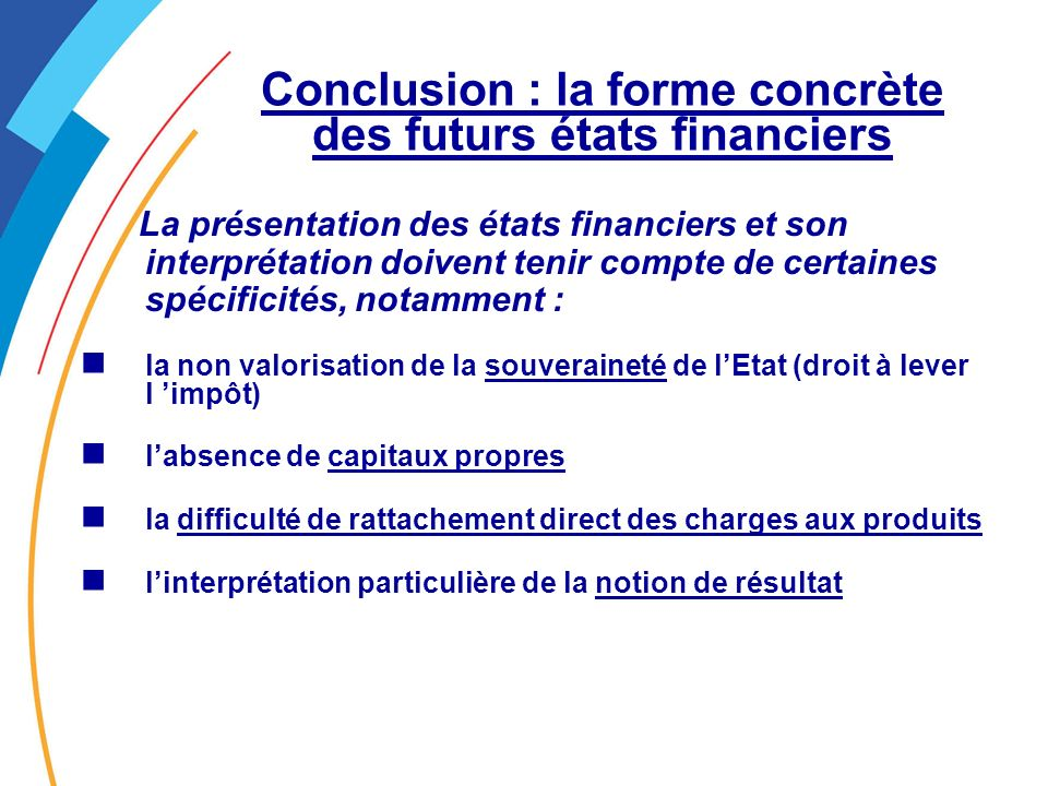 Conclusion : la forme concrète des futurs états financiers