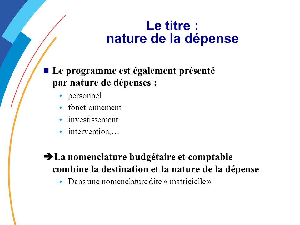 Le titre : nature de la dépense