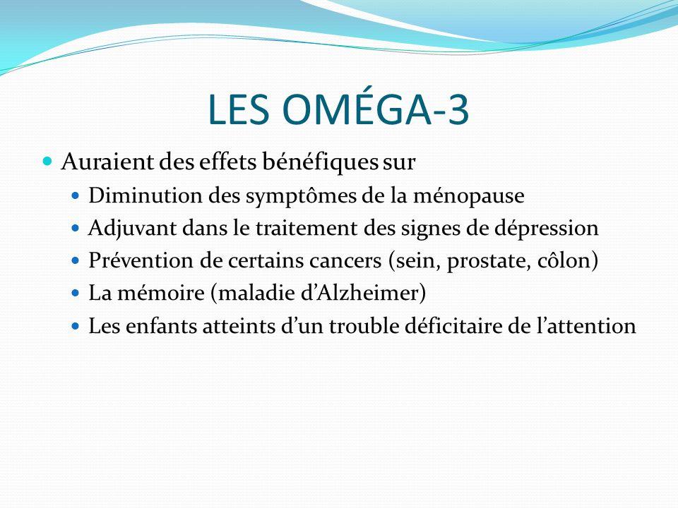 LES OMÉGA-3 Auraient des effets bénéfiques sur