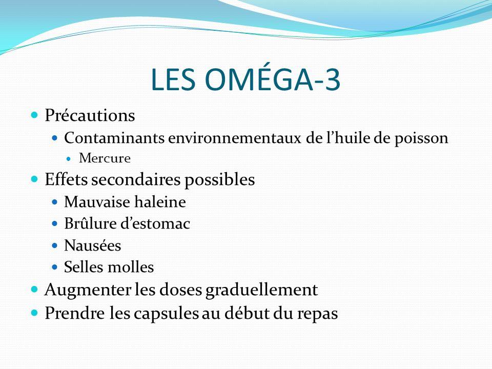 LES OMÉGA-3 Précautions Effets secondaires possibles