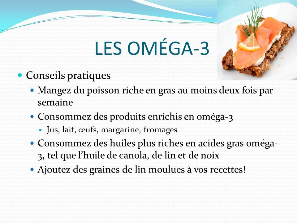 LES OMÉGA-3 Conseils pratiques