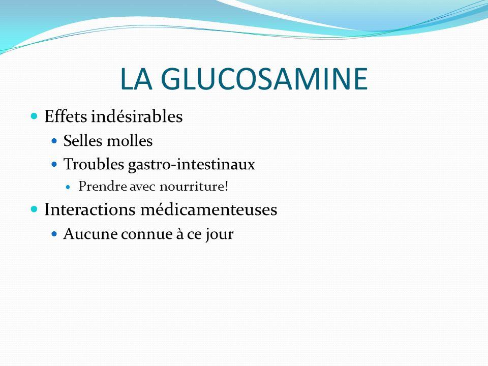 LA GLUCOSAMINE Effets indésirables Interactions médicamenteuses
