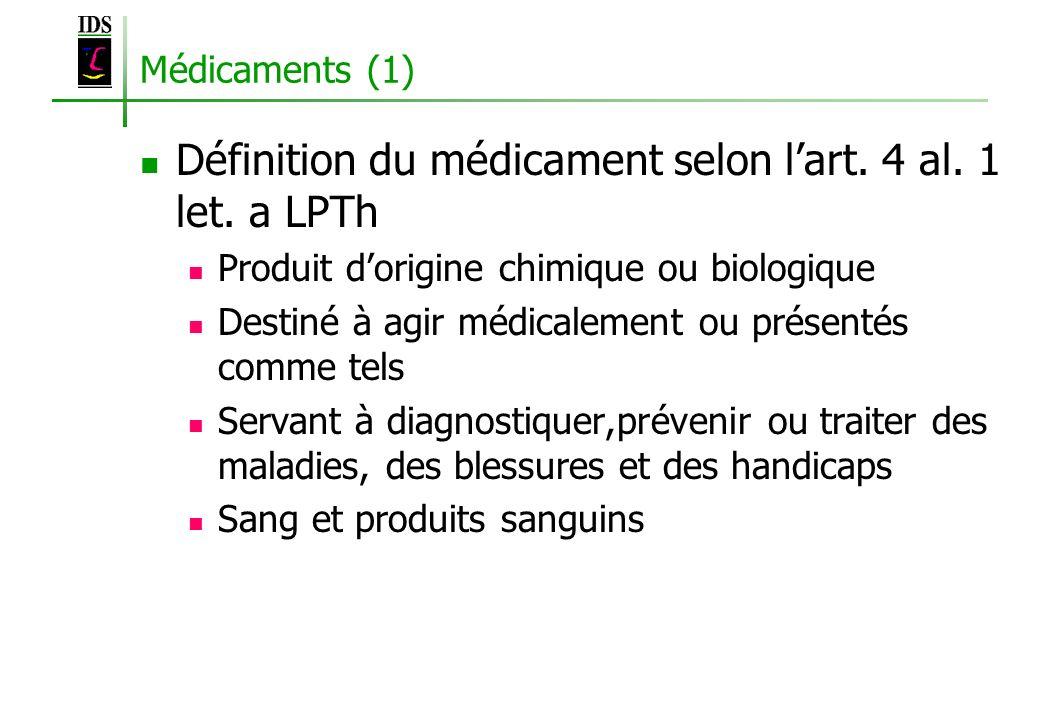 Définition du médicament selon l'art. 4 al. 1 let. a LPTh
