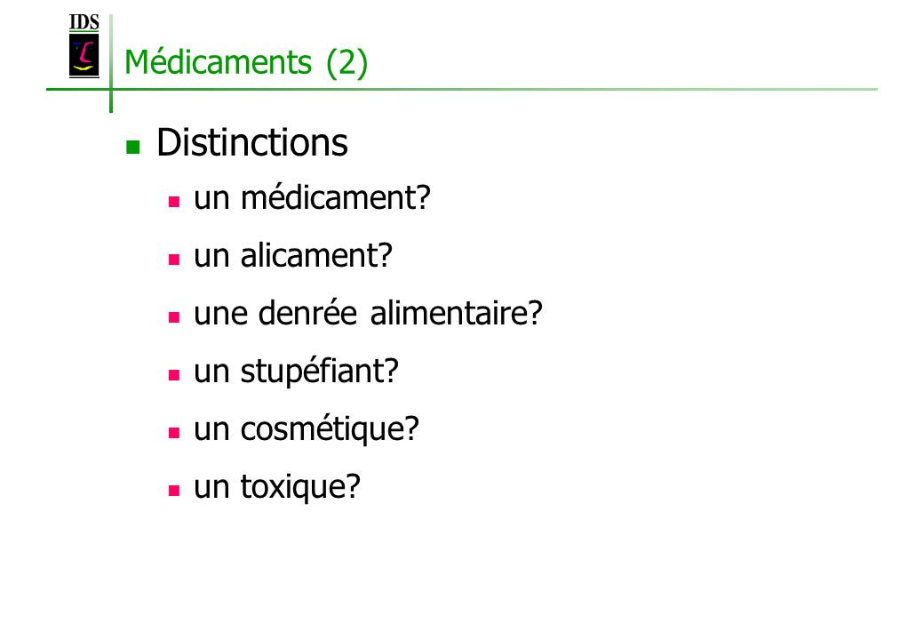 Distinctions Médicaments (2) un médicament un alicament