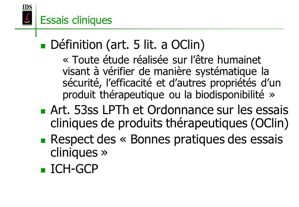 Définition (art. 5 lit. a OClin)