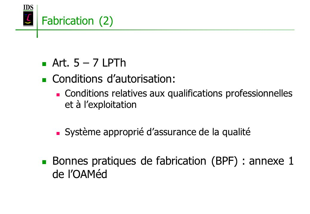 Conditions d'autorisation: