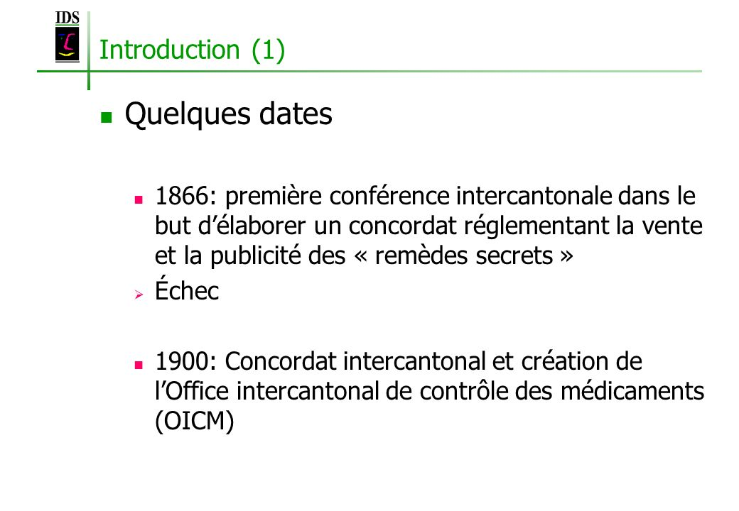 Quelques dates Introduction (1)
