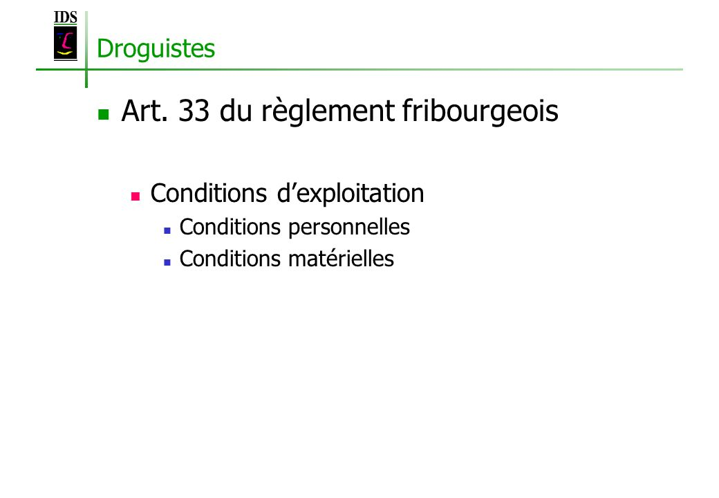 Art. 33 du règlement fribourgeois
