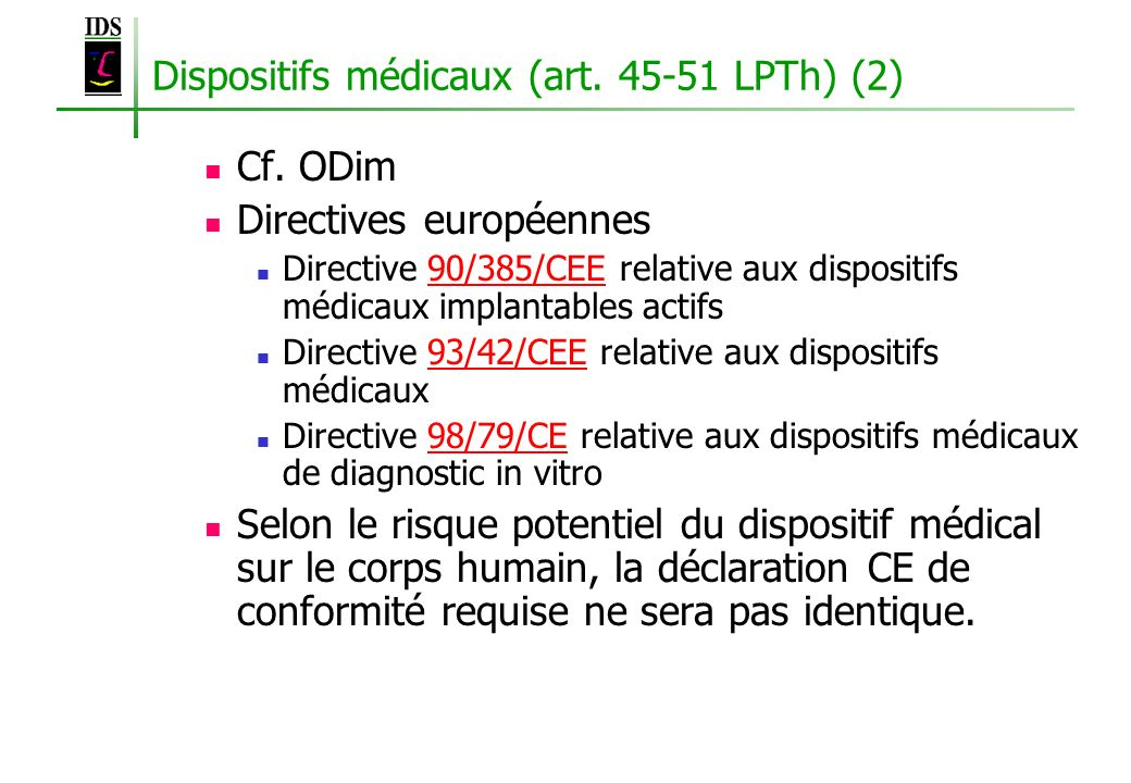 Dispositifs médicaux (art. 45-51 LPTh) (2)