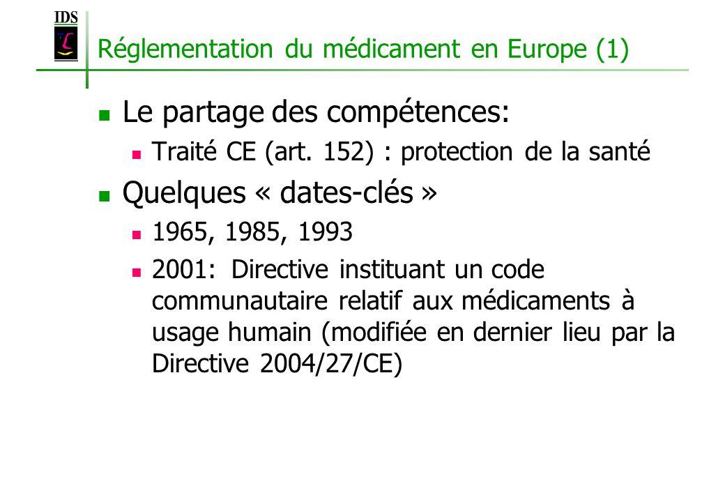 Réglementation du médicament en Europe (1)