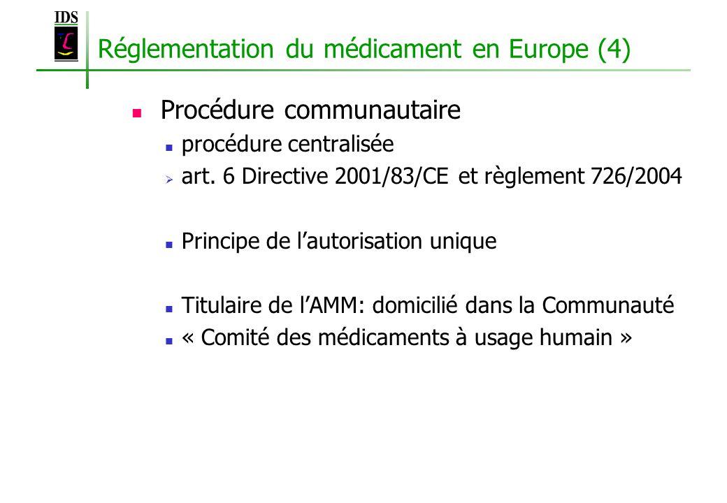 Réglementation du médicament en Europe (4)