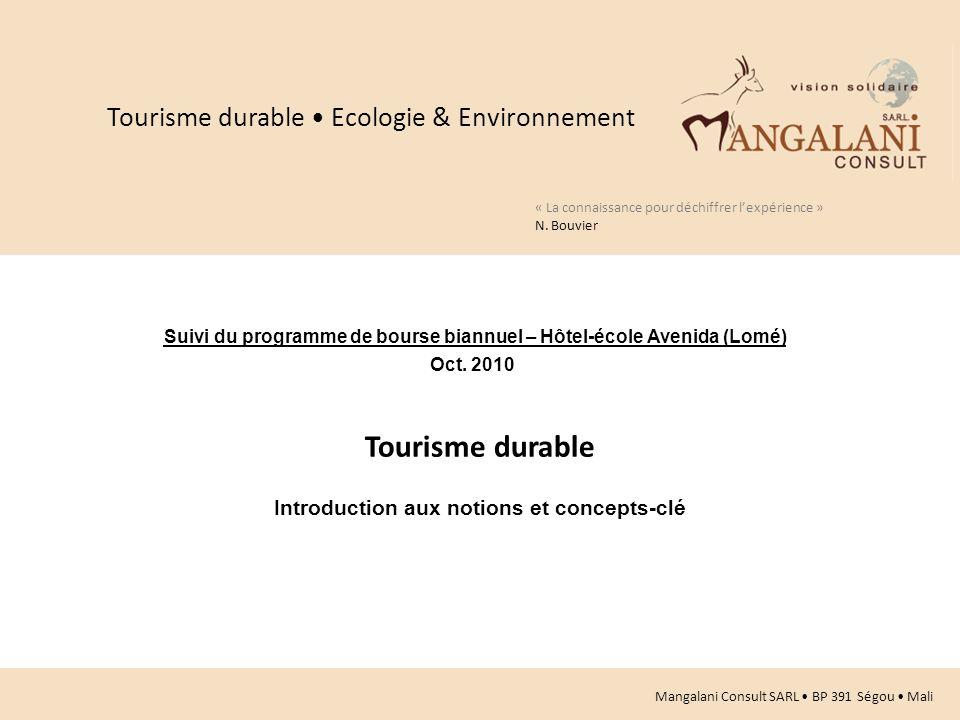 Tourisme durable Tourisme durable • Ecologie & Environnement