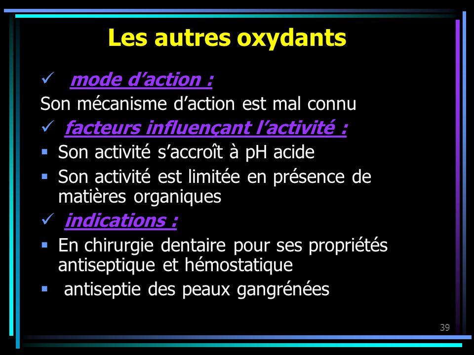 Les autres oxydants mode d'action :