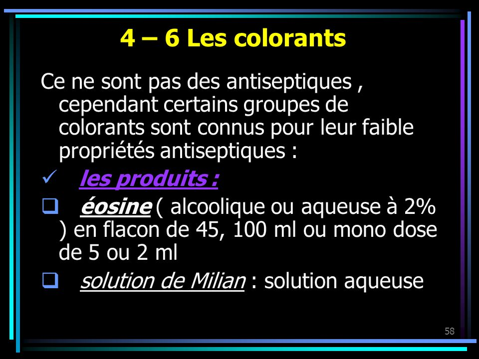 4 – 6 Les colorants