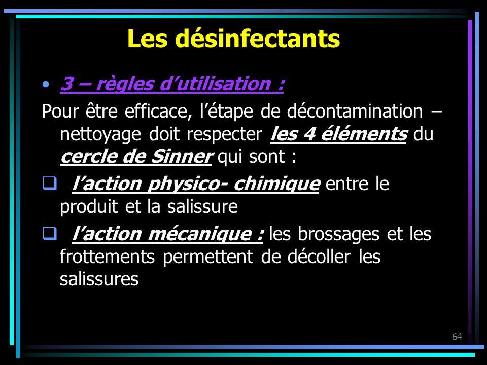 Les désinfectants 3 – règles d'utilisation :