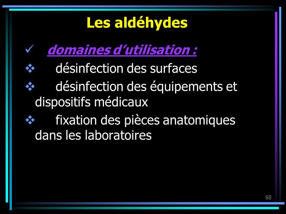 Les aldéhydes domaines d'utilisation : désinfection des surfaces