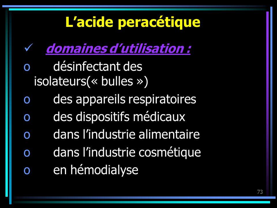 L'acide peracétique domaines d'utilisation :