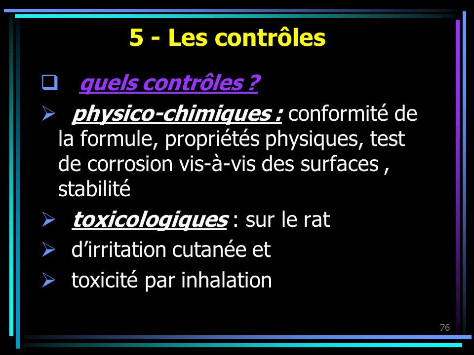 5 - Les contrôles quels contrôles