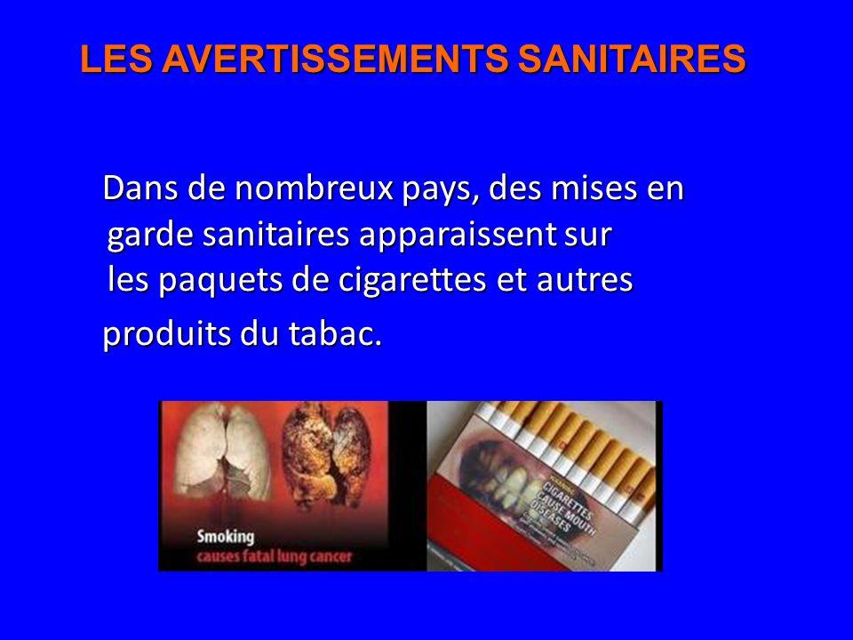 LES AVERTISSEMENTS SANITAIRES
