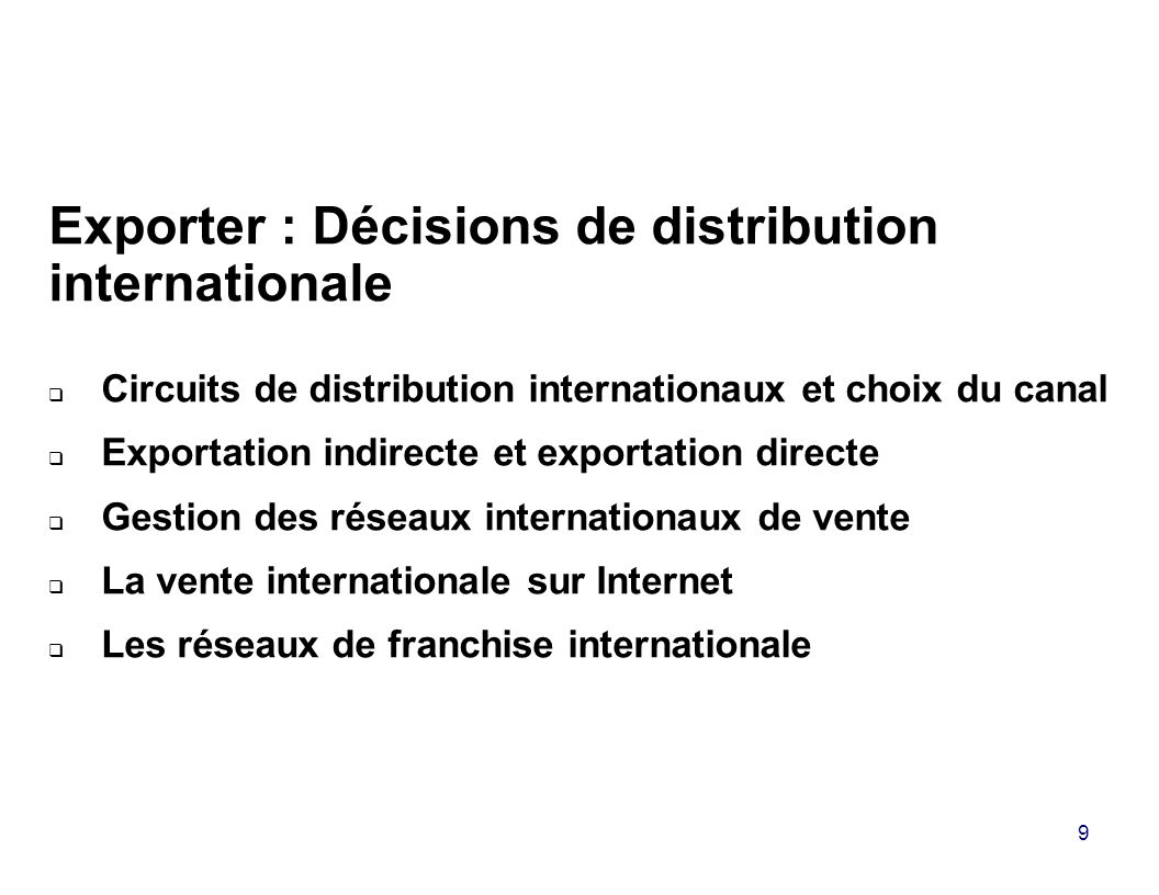 Exporter : Décisions de distribution internationale