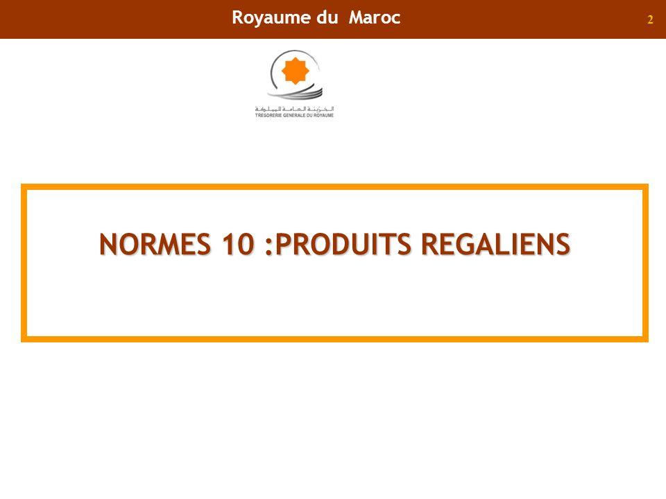 NORMES 10 :PRODUITS REGALIENS