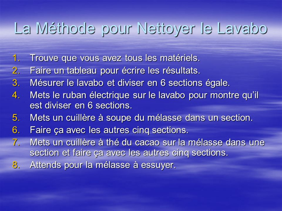 La Méthode pour Nettoyer le Lavabo