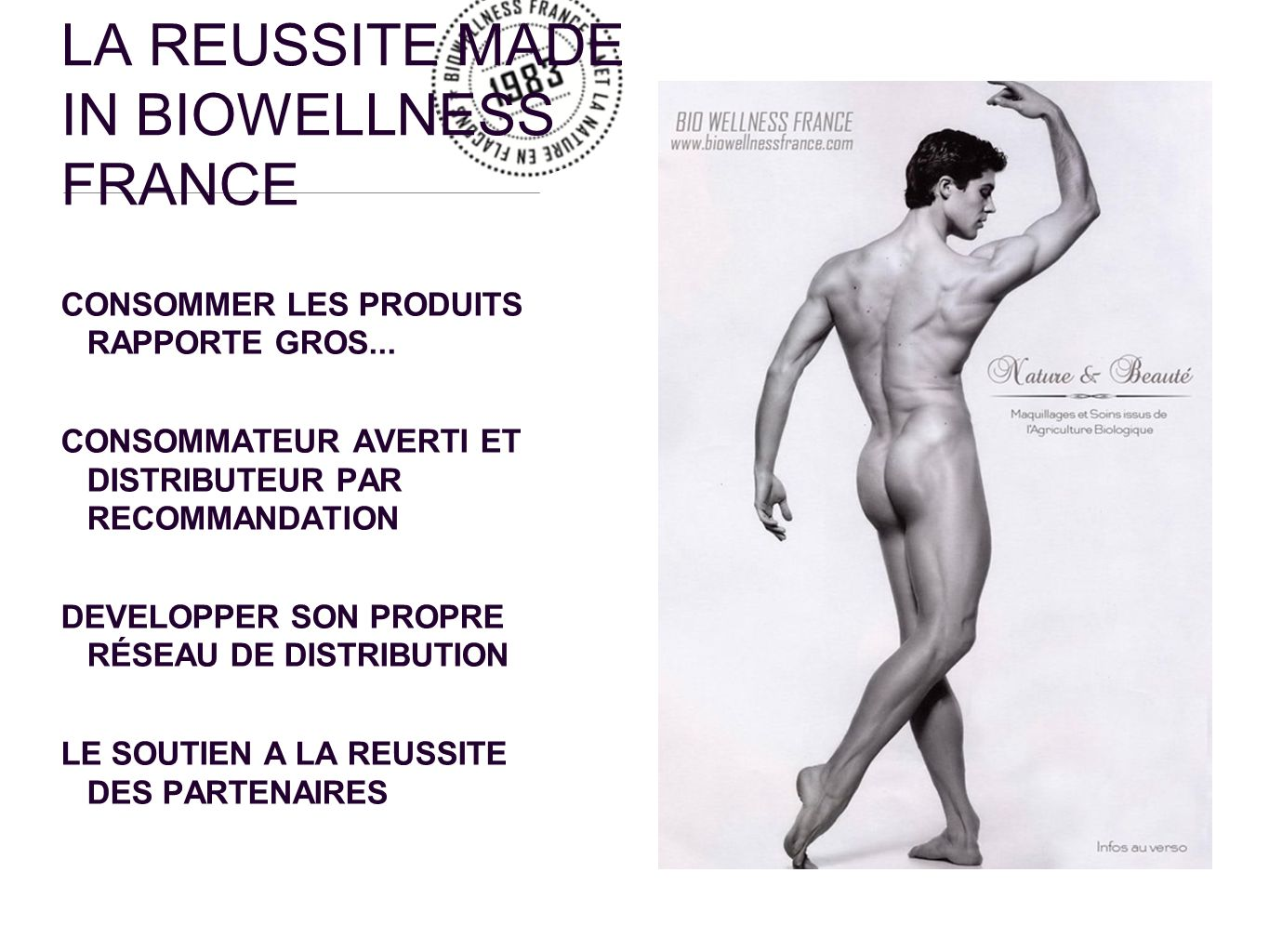 LA REUSSITE MADE IN BIOWELLNESS FRANCE