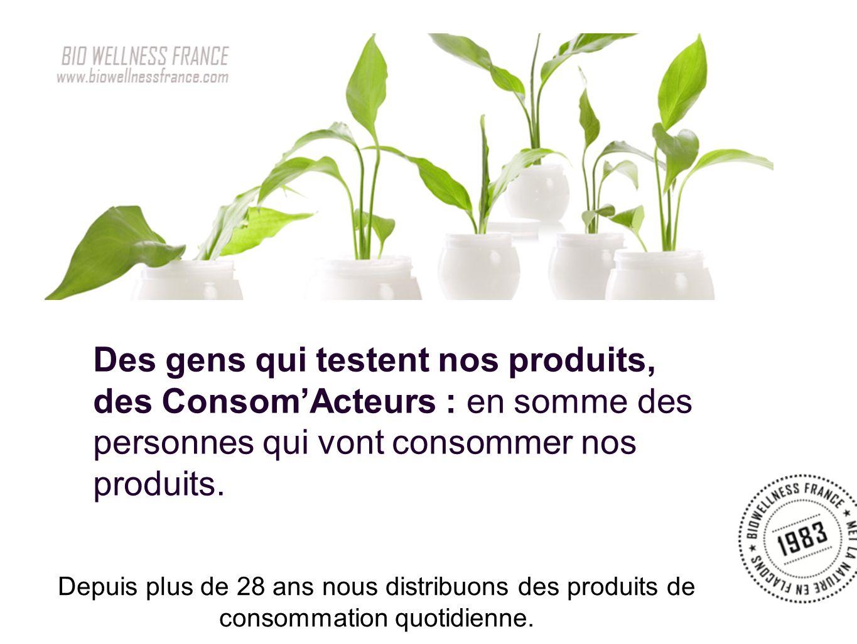 Des gens qui testent nos produits, des Consom'Acteurs : en somme des personnes qui vont consommer nos produits.