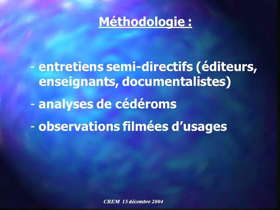 entretiens semi-directifs (éditeurs, enseignants, documentalistes)