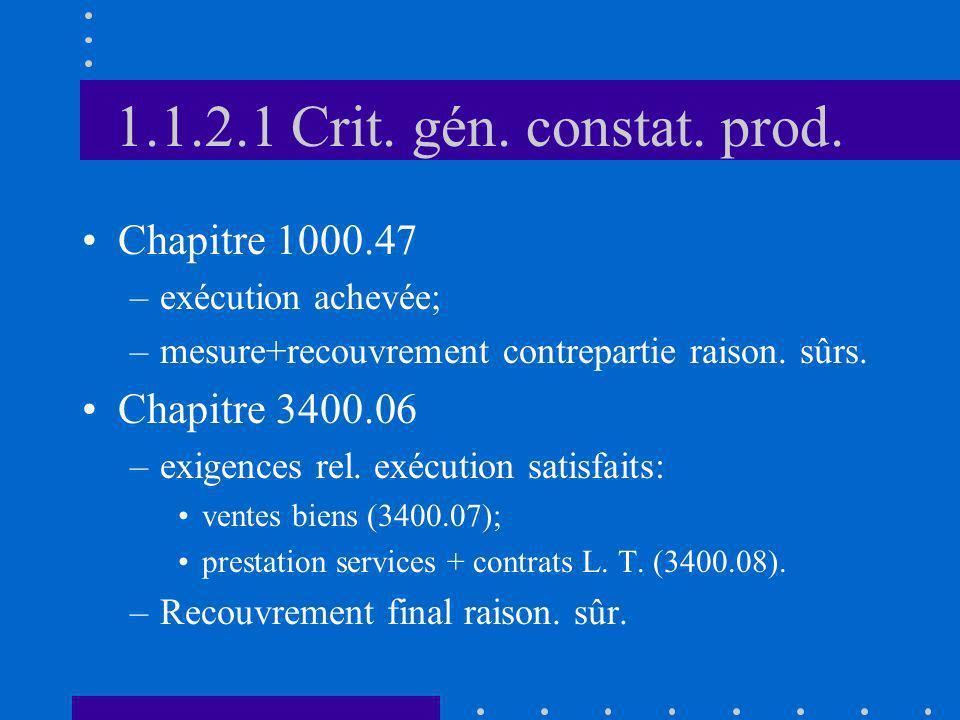 1.1.2.1 Crit. gén. constat. prod. Chapitre 1000.47 Chapitre 3400.06