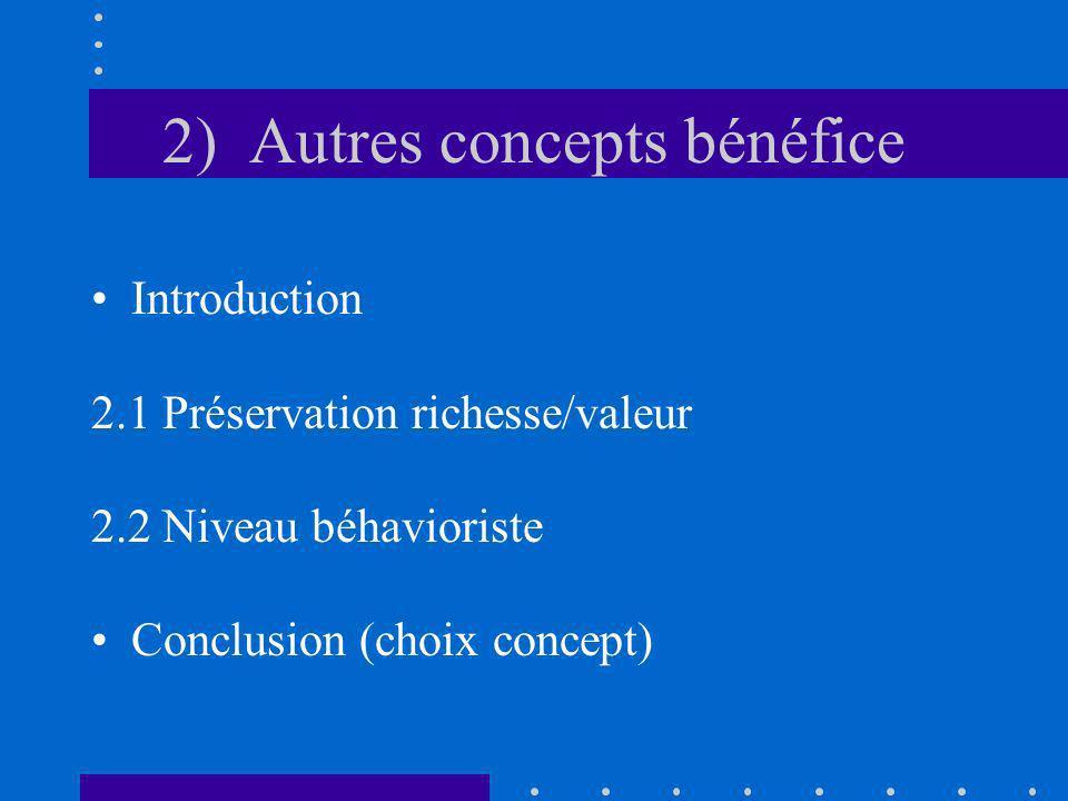 2) Autres concepts bénéfice