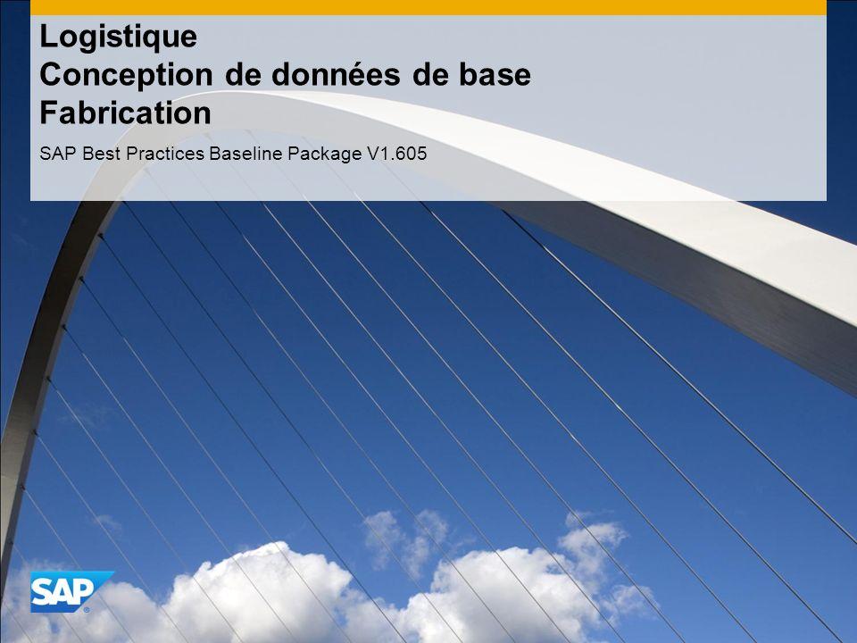 Logistique Conception de données de base Fabrication