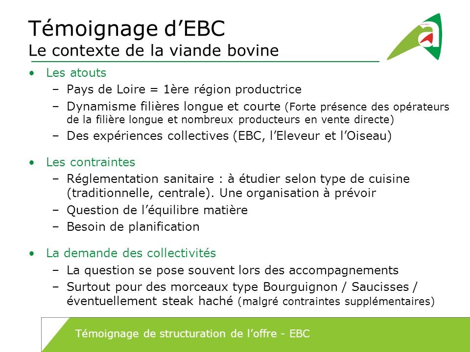 Témoignage d'EBC Le contexte de la viande bovine