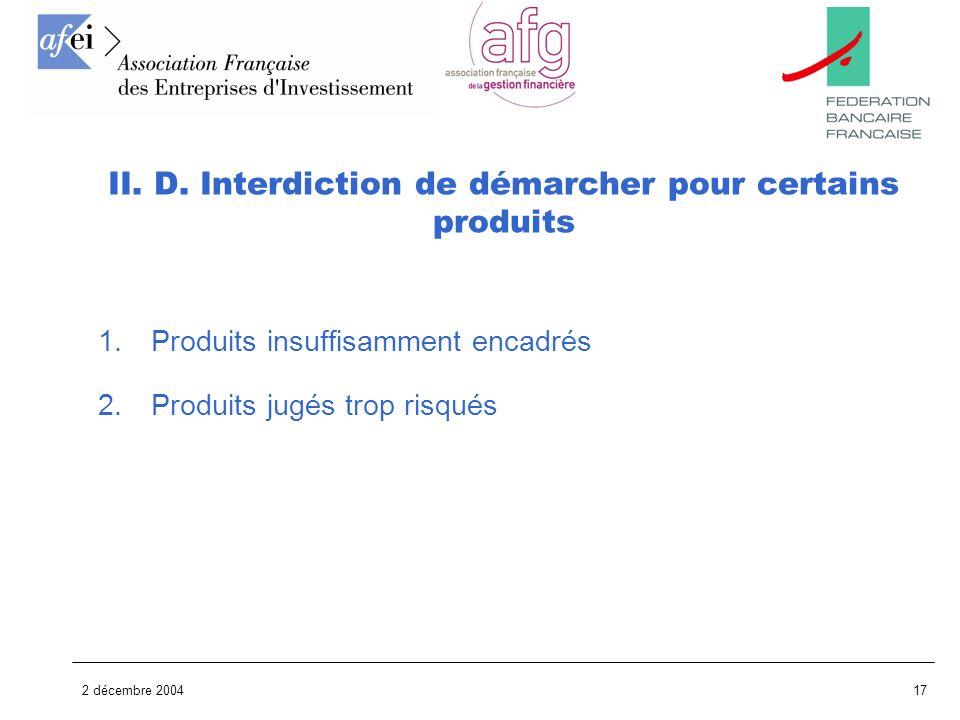 II. D. Interdiction de démarcher pour certains produits